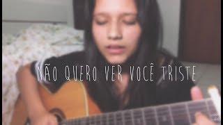 Baixar Não Quero Ver Você Triste - Roberto Carlos | Beatriz Marques (cover)