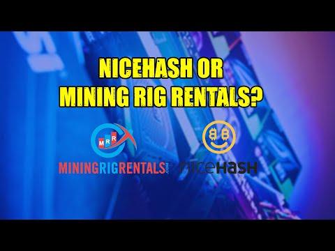 NICEHASH VS MININGRIGRENTALS