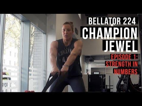Bellator 224   Champion Jewel - Episode 1: Strength In Numbers