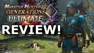 Monster Hunter Generations Ultimate Review! HARDER Than MH World? (Nintendo Switch)
