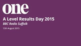 A Level Results 2015 at Suffolk One (BBC Radio Suffolk)