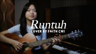 Download Runtuh - Feby Putri ft. Fiersa Besari   #coverbyfaithcns