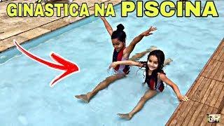 AULINHA de GINÁSTICA na PISCINA - Irmãs na ReaL