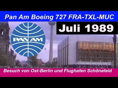 Juli 1989 - Pan Am Frankfurt - Berlin - München - Ost Berlin Besuch
