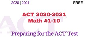 Act Math 2020 2021 1 10 Youtube Prepare for the act test. youtube