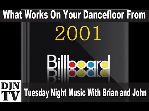 Songs For Your Dancefloor from 2001   Tuesday Night Music with Brian and John   #DJNTV