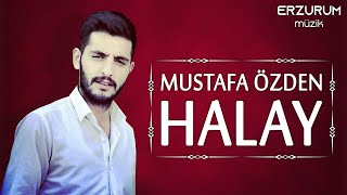 Mustafa Özden - Halay | Erzurum Müzik © 2020