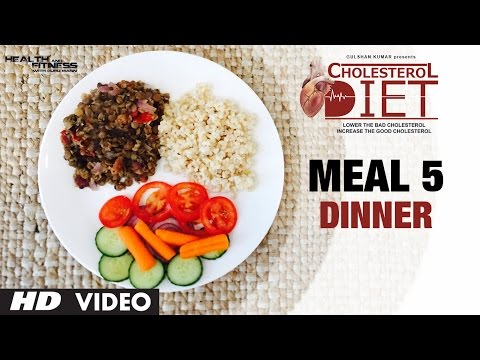 Meal 05 - Dinner | CHOLESTEROL DIET  | Designed & Created by Guru Mann