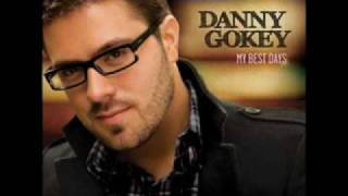 Watch Danny Gokey Tiny Life video