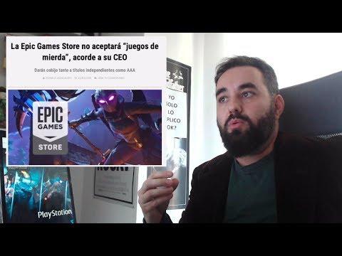 """Epic Games Store """"NO ACEPTARÁ JUEGOS DE MIERDA"""" Y Sony Prepara Un Direct Llamado State Of Play"""