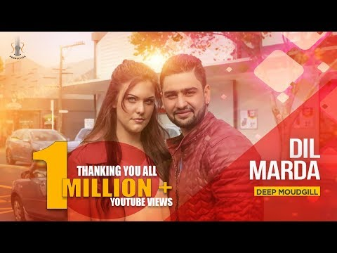 Dil Marda - Deep Moudgill - Latest Punjabi Song 2017  II SS Production