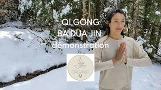 QI GONG - BA DUA JIN : Increasing Strenght And Vitality. Complete Demonstration 13 Minutes.