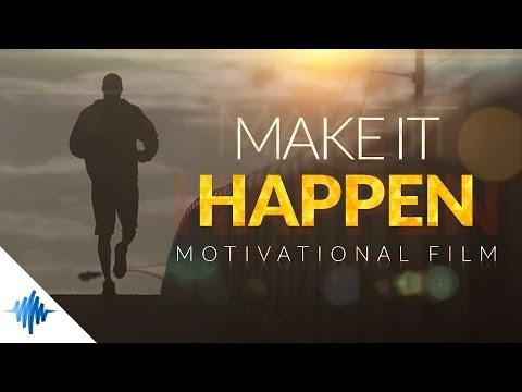 Make It Happen - Greatest Motivational Film ᴴᴰ ft. Les Brown & Eric Thomas