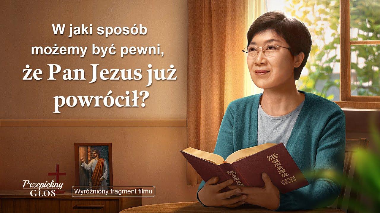 """Film ewangeliczny """"Przepiękny głos"""" Klip filmowy (2) – W jaki sposób możemy być pewni, że Pan Jezus już powrócił?"""