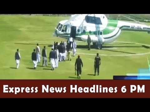 Express News Headlines - 06:00 PM | 26 March 2017