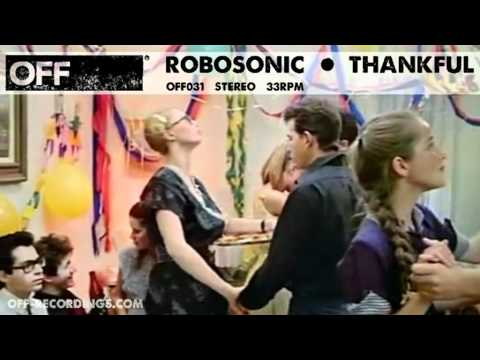 Robosonic - Thankful - OFF031