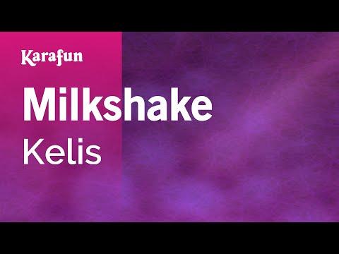 Karaoke Milkshake - Kelis *
