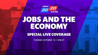 2020 Election Special: Jobs and the economy