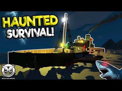 HAUNTED SHIP SURVIVAL & GHOST SHARKS! - Stormworks: Build and Rescue Gameplay - Sinking Survival