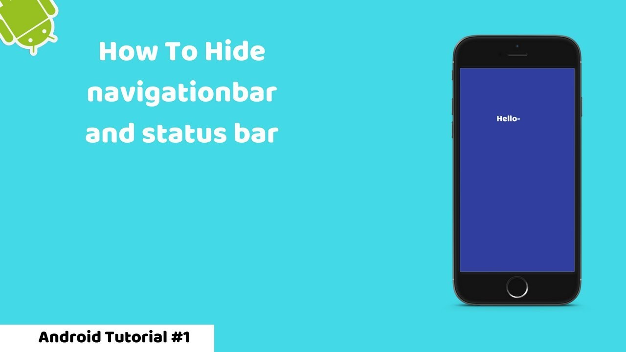 How to hide Status Bar and Navigation Bar | Android-Studio