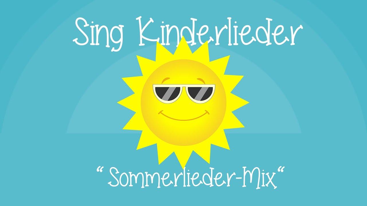 Sommerlieder-Mix - Die besten Sommerlieder | Kinderlieder zum Mitsingen | Sing Kinderlieder