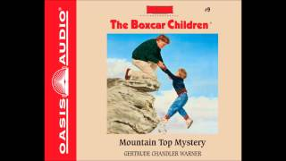 """Mountain Top Mystery"" (The Boxcar Children #9) - Ch. 1"