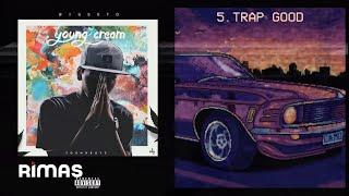 Big Soto - Trap Good ft Lecon #YOUNGCREAM