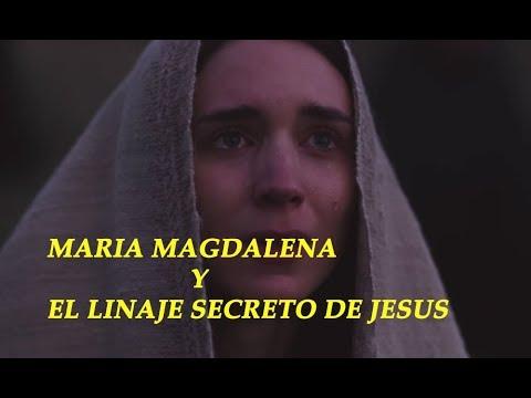 La verdad de Maria Magdalena y el Linaje de Jesús