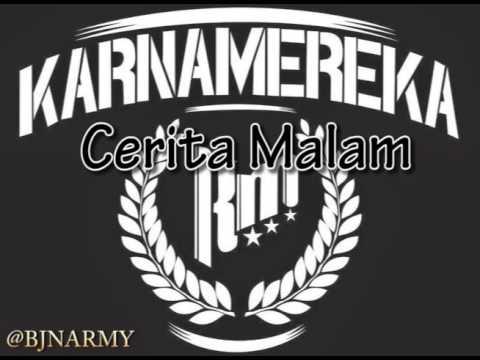 KARNAMEREKA - Cerita Malam