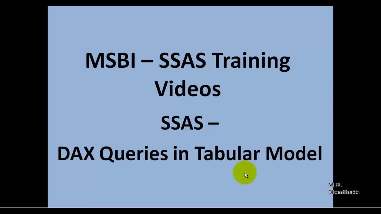 MSBI - SSAS - DAX Queries in Tabular Model