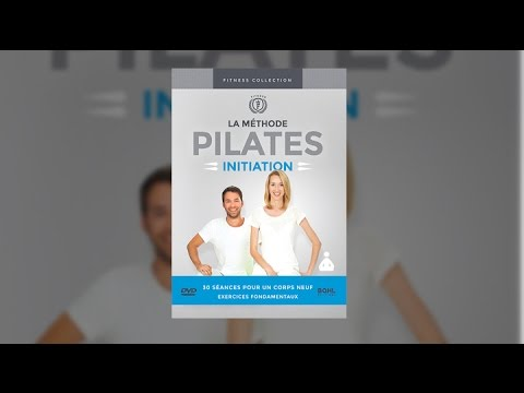 La Méthode Pilates : Initiation