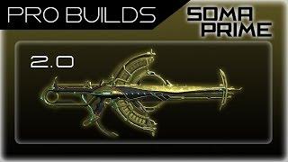 Warframe (Pro Build) Soma Prime DPS Critical Damage Build