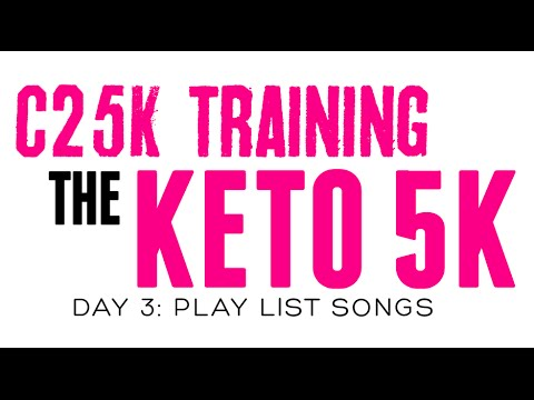 c25k-training:-keto-5k-|-playlist-songs