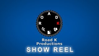 Road K Productions - Commercial Show Reel