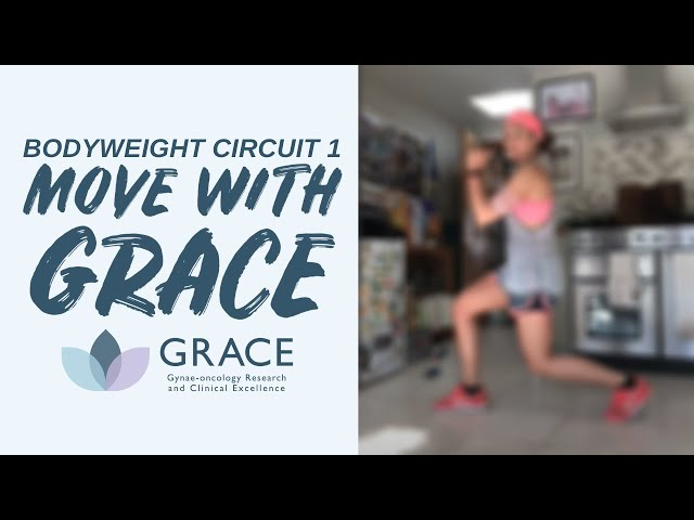 Move With GRACE: Body Weight Circuit 1 with Nancy
