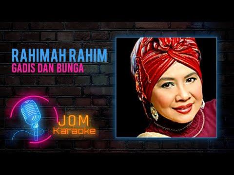 Rahimah Rahim - Gadis Dan Bunga (Official Karaoke Video)
