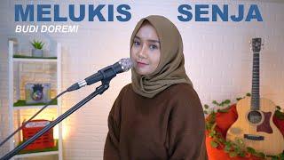 MELUKIS SENJA - BUDI DOREMI (COVER BY REGITA ECHA)