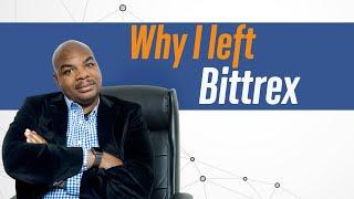 Why I left Bittrex
