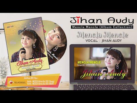 Jihan Audy - Mencla Mencle (Album Collection Vol 2)