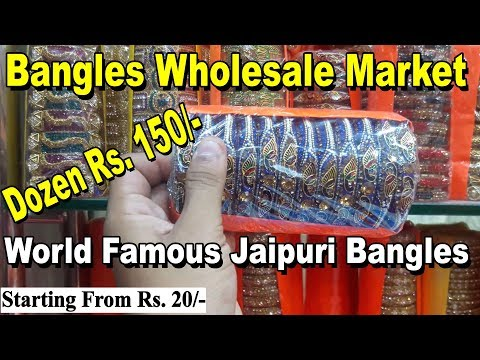 Bangles Wholesale Market | World Famous Jaipuri Bangles | Best Market For Business Purpose