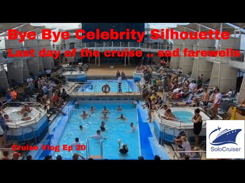 Farewell Celebrity Silhouette .. its been a blast Cruise Vlog Ep 20