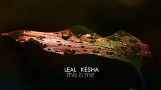 Kesha - This is me (Leal Remix)
