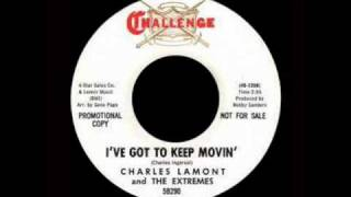 Charles Lamont And The Extremes - I