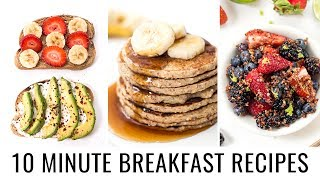 10 MINUTE BREAKFAST RECIPES | 3 healthy recipes
