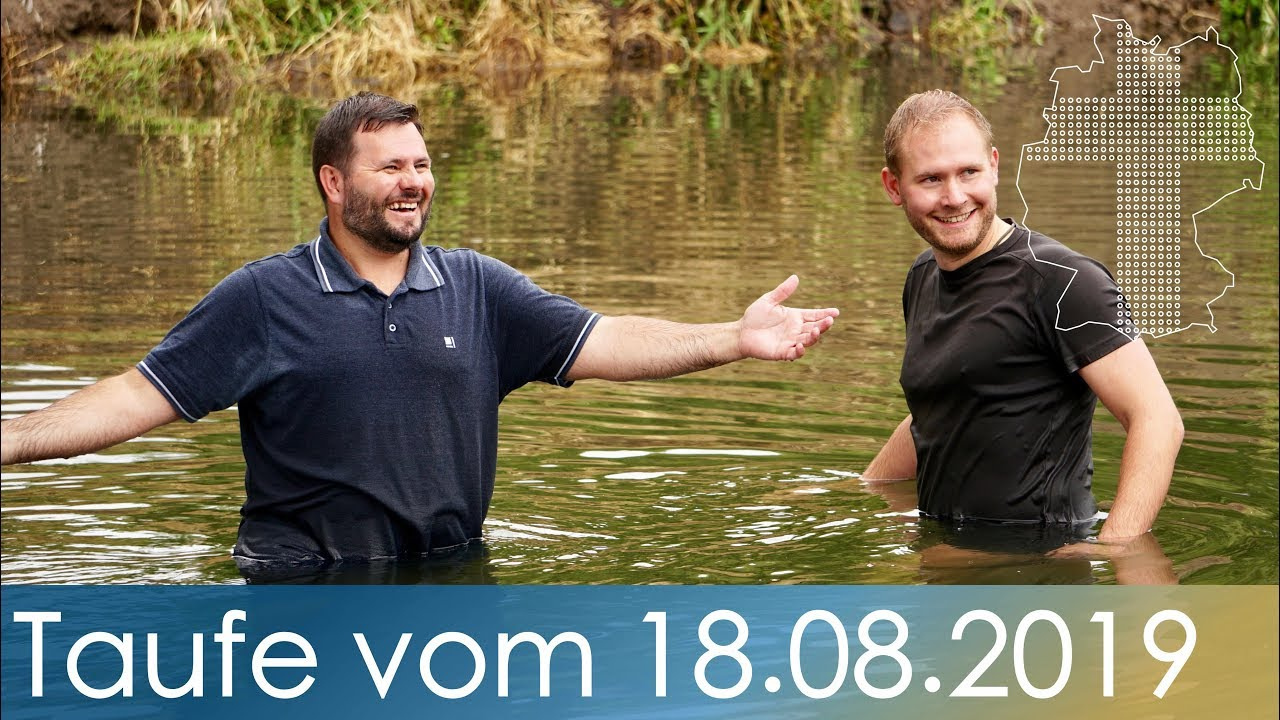 Taufe Vom 18082019 Deutschland Braucht Jesus