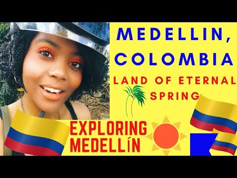 COLOMBIA TRAVEL: EXPLORING MEDELLIN | BETTER THAN BOGOTA? | Land of Eternal Spring | Chanelle Adams
