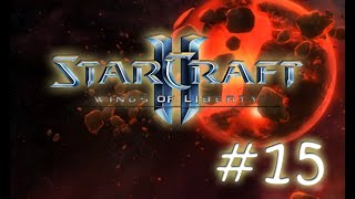 Starcraft II: Wings of Liberty Gameplay 15 - The Devil's Playground