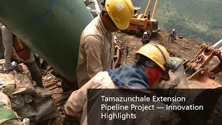 TransCanada — Tamazunchale Extension Pipeline Project — Innovation Highlights