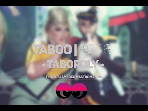 Taboo | Act 6 - Tabopoly