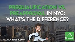 Prequalification vs. Preapproval in NYC: What's the Difference? (2019) | Hauseit